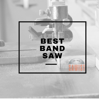 Top Band Saw Reviews