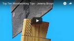 Top ten woodworking tips