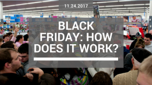 Black Friday How does it work