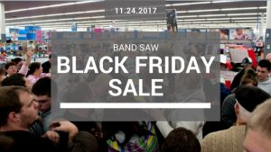 band saw black friday sale