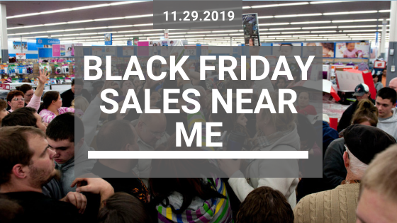 Black Friday Sales Near Me - 2019_11_29