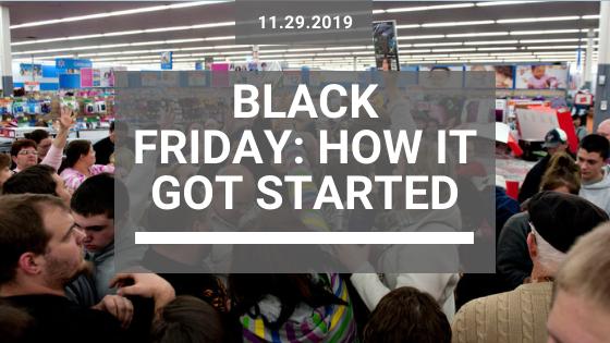 How Black Friday got started - 2019_11_29